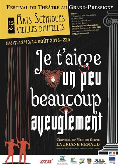 """Affiche du festival Arts Scéniques et Vieilles Dentelles ayant pour thème """"Je t'aime, un peu, beaucoup, aveuglément"""""""